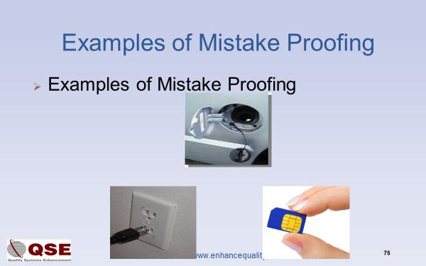 Examples of mistake proofing